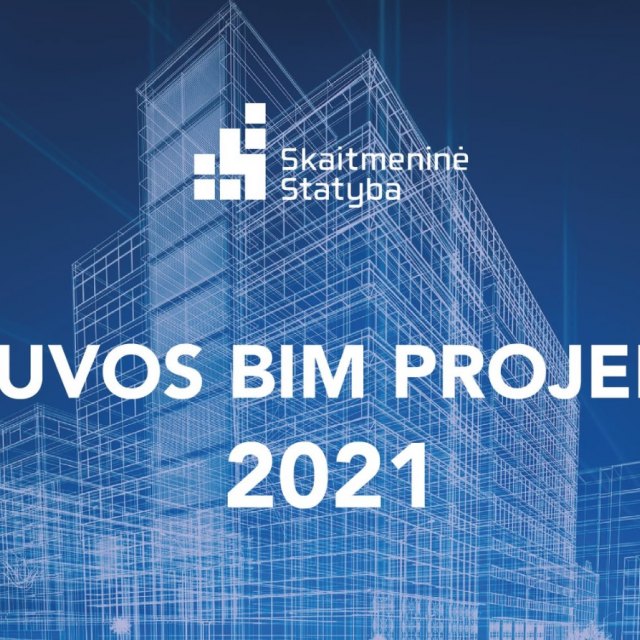 Paskelbti geriausi 2021 m. Lietuvos BIM projektai